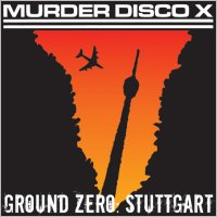 Ground Zero: Stuttgart, LP/CD/MC, November 2005